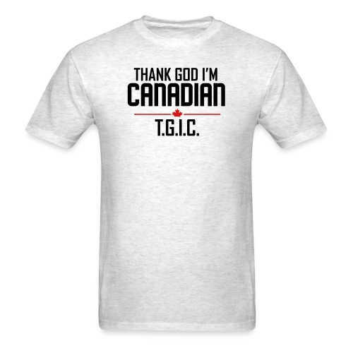 Thank God I m Canadian - Men's T-Shirt