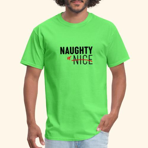 Naughty Or Nice Adult Humor Design - Men's T-Shirt