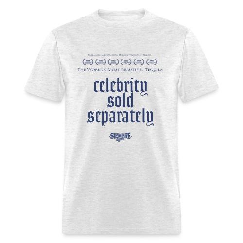 celebrity sold separately - Men's T-Shirt