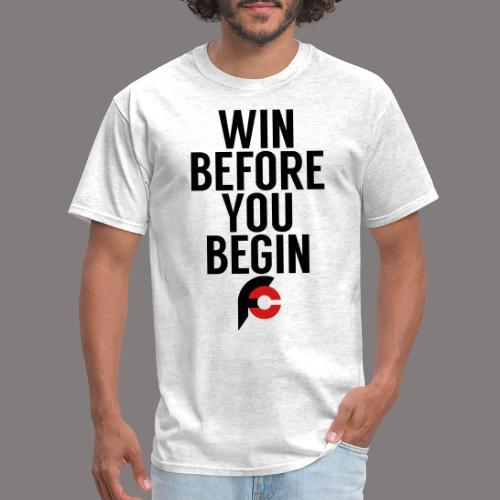 Win Before You Begin - Men's T-Shirt