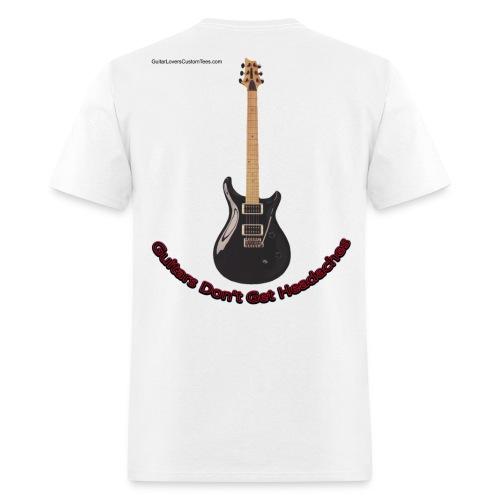 GuitarsDontGetHeadaches by GuitarLoversCustomTees - Men's T-Shirt