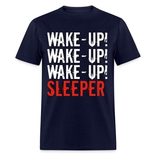 Wake up sleeper! - Men's T-Shirt