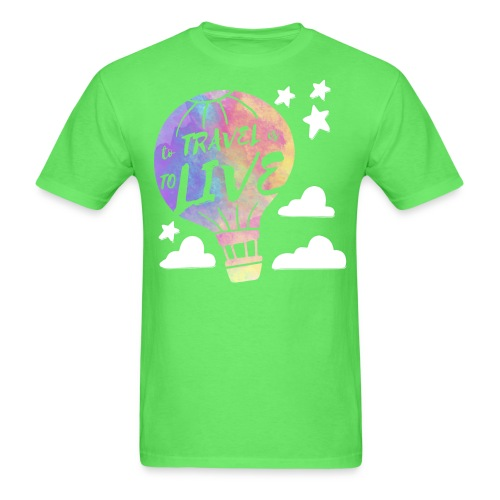 To Travel Is To Live - Men's T-Shirt