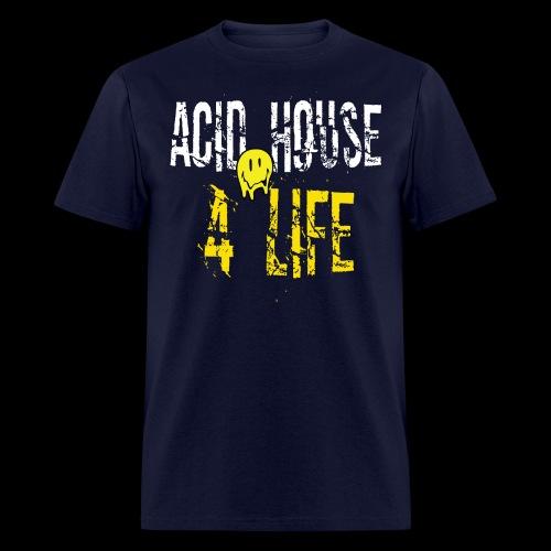 Acid House 4 Life - Men's T-Shirt