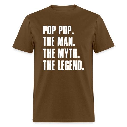Pop Pop The Man The Myth The Legend Grandpa Gift - Men's T-Shirt
