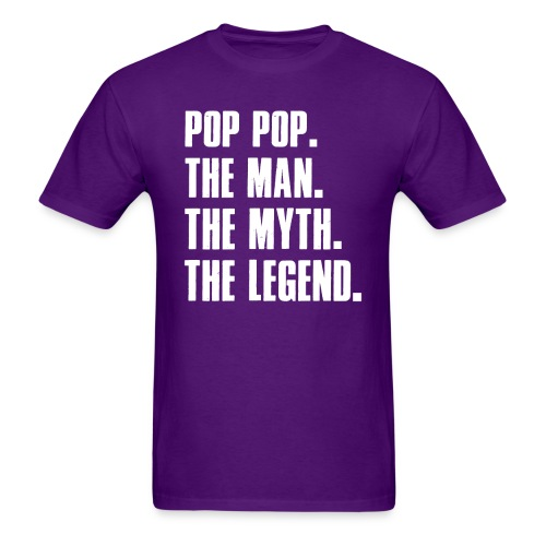 Pop Pop The Man The Myth The Legend Grandpa Gift - Men's T-Shirt
