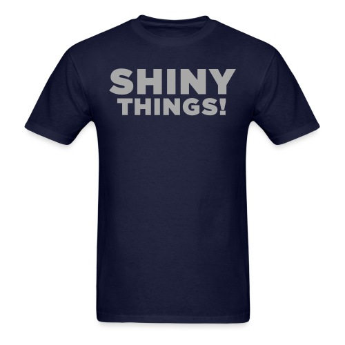 Shiny Things. Funny ADHD Quote - Men's T-Shirt