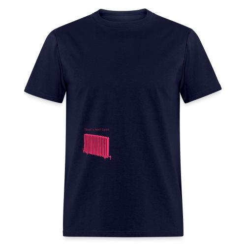 That's Not Cool Blue - Men's T-Shirt
