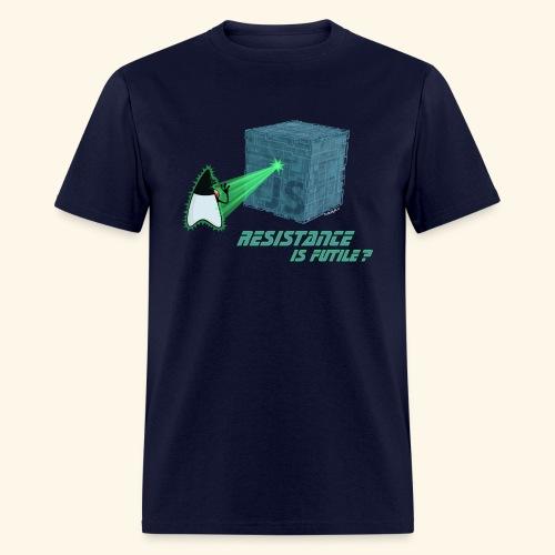 Resistance is futile? - Men's T-Shirt
