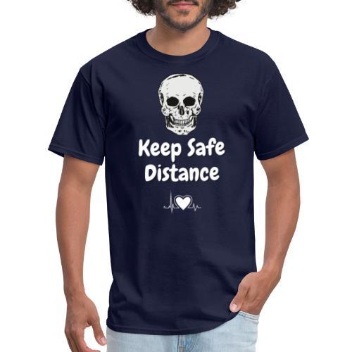 Keep Safe Distance - Men's T-Shirt