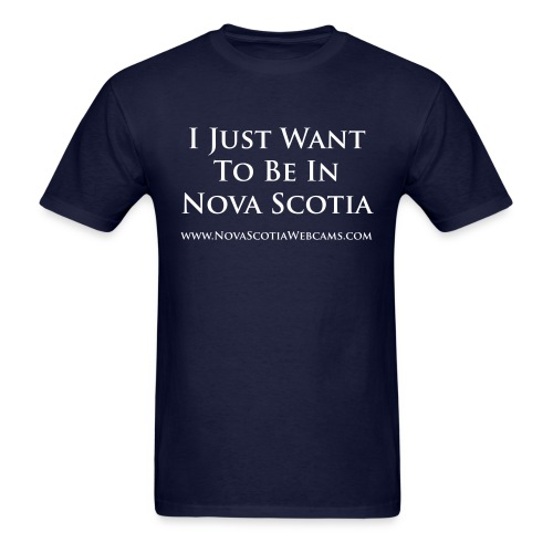 i just want to be in ns - Men's T-Shirt