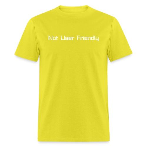 Not User Friendly - Men's T-Shirt