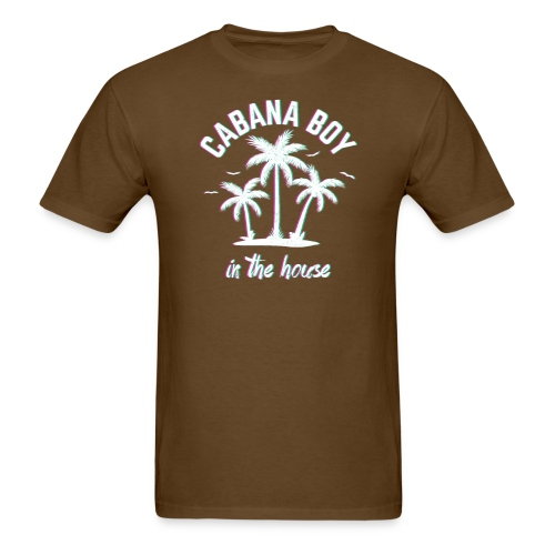Cabana Boy In The House - Men's T-Shirt