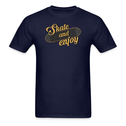 Skate And Enjoy - Men's T-Shirt