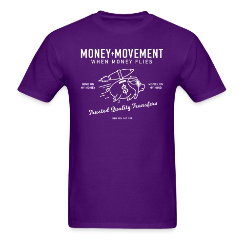 quality fund transfers - Men's T-Shirt