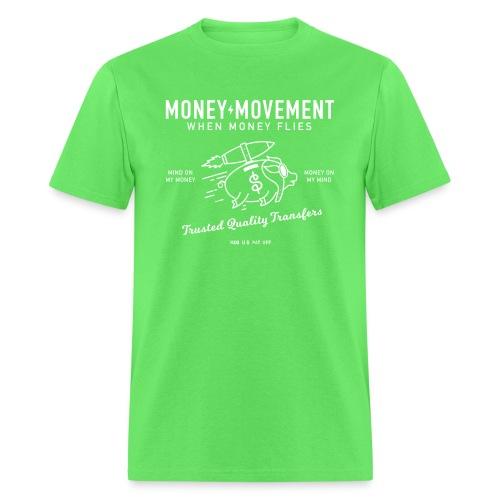 quality fund transfers - Men's T-Shirt