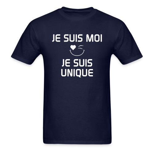 JeSuisMoiJeSuisUnique - Men's T-Shirt