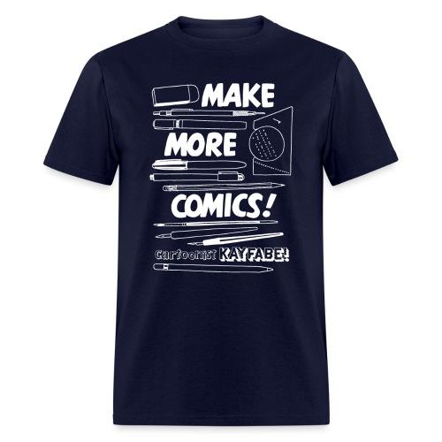 Make More Comics! (white ink) - Men's T-Shirt