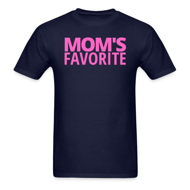MOM'S FAVORITE (in pink letters)