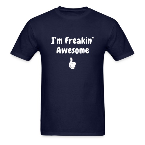 IMFreakinAwesome - Men's T-Shirt