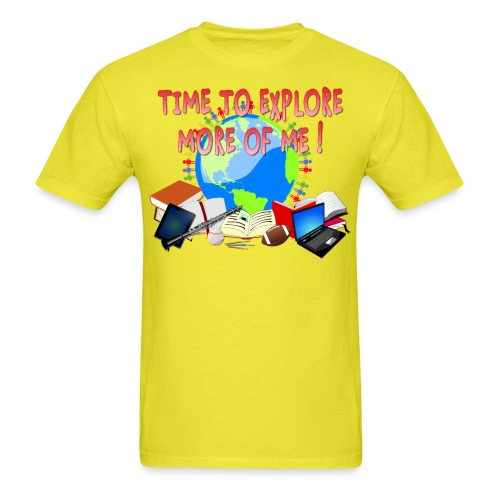 Time to Explore More of Me ! BACK TO SCHOOL - Men's T-Shirt