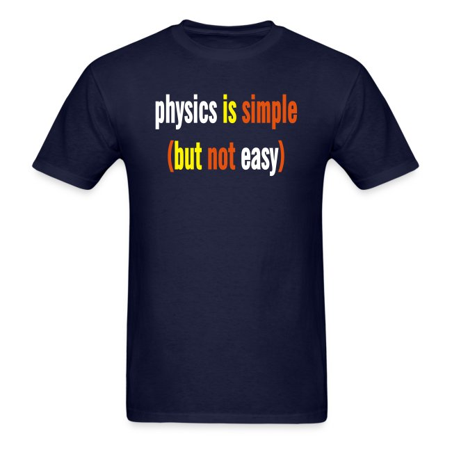 physics is simple but not easy