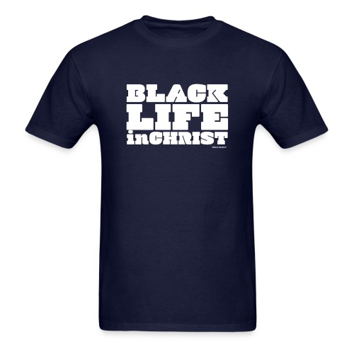 Black Life in Christ - Men's T-Shirt