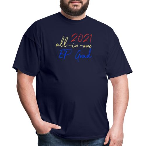 2021 All-in-One EP Grad - Men's T-Shirt