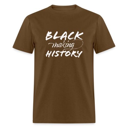 Black Making History - Men's T-Shirt