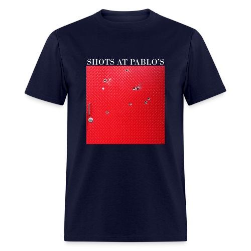 ShotsAtPablos - Men's T-Shirt