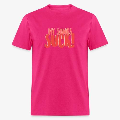 My Songs Suck Logo - Men's T-Shirt