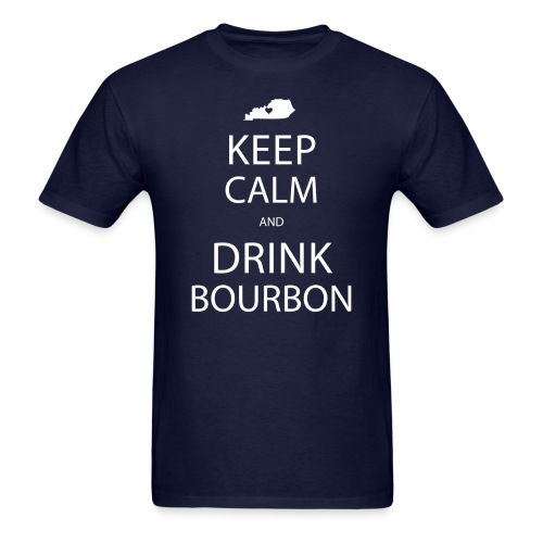 Keep Calm and Drink Bourbon - Men's T-Shirt