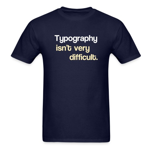 typography2 - Men's T-Shirt