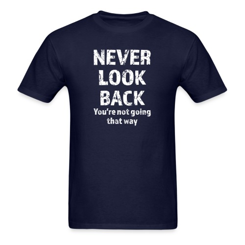 Never Look Back (white) - Men's T-Shirt