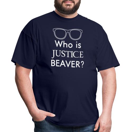 Who Is Justice Beaver - Men's T-Shirt