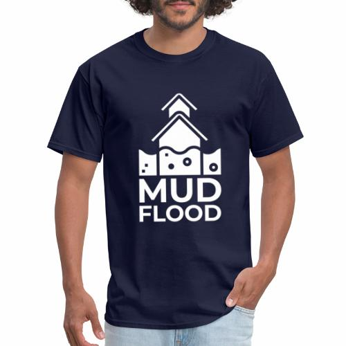 Mud Flood Evidence Worldwide - Men's T-Shirt
