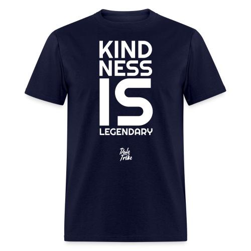 Kindness is Legendary - Men's T-Shirt