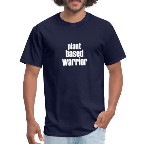 Plant Based Warrior - Men's T-Shirt