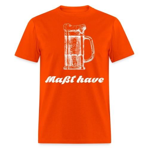 Masst have - Men's T-Shirt