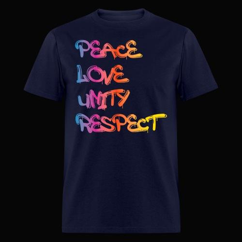 Peace Love Unity Respect - Men's T-Shirt
