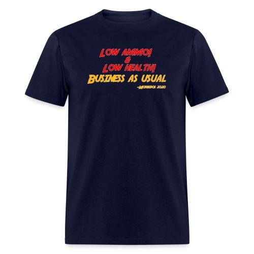 Low ammo & Low health + Logo - Men's T-Shirt