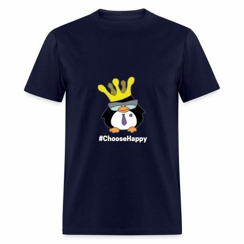 Royalty Says #Choose Happy - Men's T-Shirt