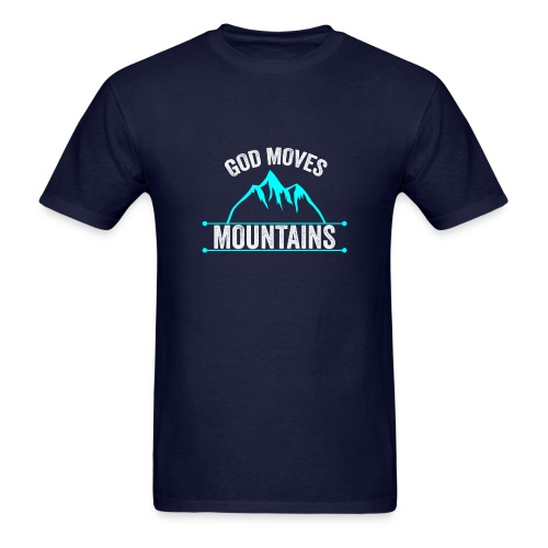 God Moves Mountains - Men's T-Shirt