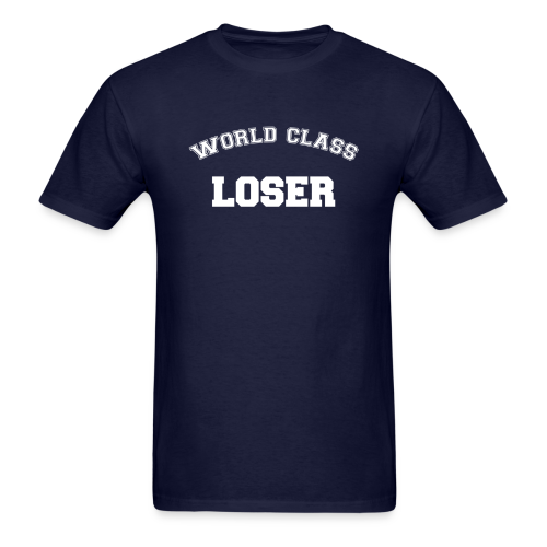 World Class Loser - Men's T-Shirt