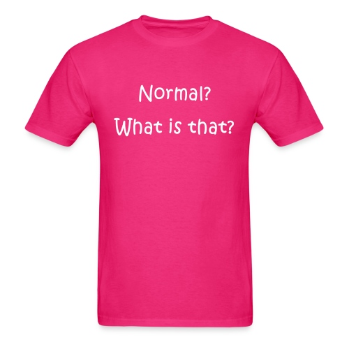 Normal What is that - Men's T-Shirt