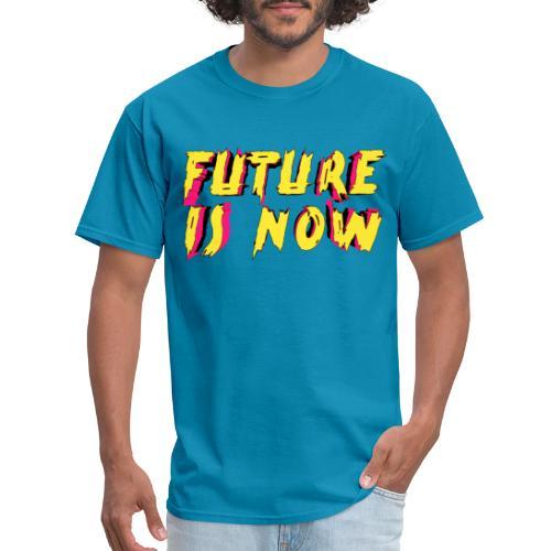 future is now - Men's T-Shirt