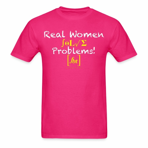 Real Women Solve Problems! [fbt] - Men's T-Shirt