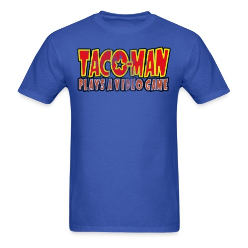 tacomanplays2 - Men's T-Shirt