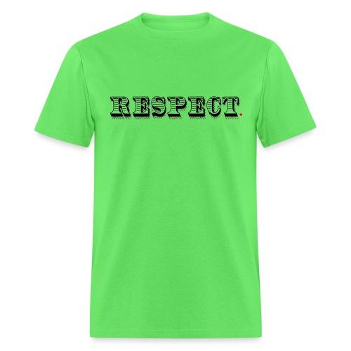 Respect Life Hack - Men's T-Shirt