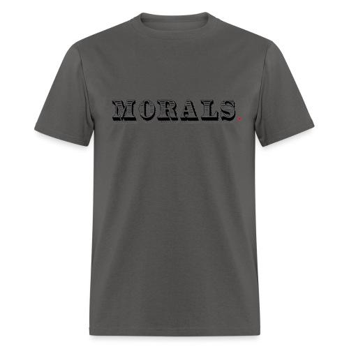 Morals Life Hack - Men's T-Shirt